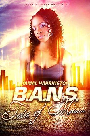 B.A.N.S. Tales of Miami Jamal Harrington