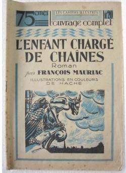 LEnfant chargé de chaînes  by  François Mauriac