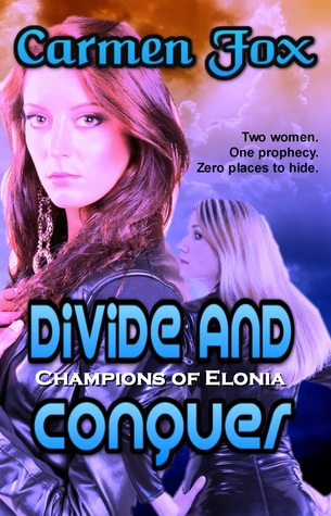 Divide And Conquer (Champions of Elonia, #1)