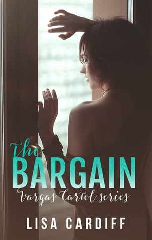 The Bargain (Vargas Cartel, #1)