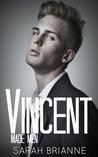 Vincent (Made Men, #2)