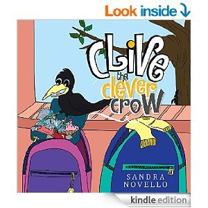 Clive the Clever Crow by Sandra Novello