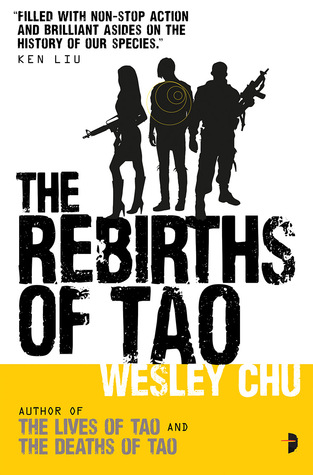 The Rebirths of Tao (Tao #3) - Wesley Chu