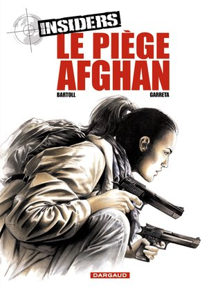 Le piège Afghan (insiders, #1.4)  by  Jean-Claude Bartoll