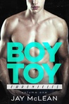 Boy Toy Chronicles: Volume One (Boy Toy Chronicles, #1)