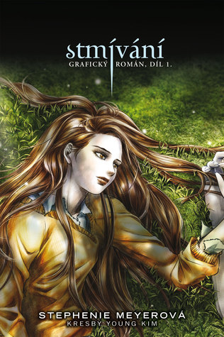 Stmívání -  Grafický román 1. díl (Twilight: The Graphic Novel, #1)