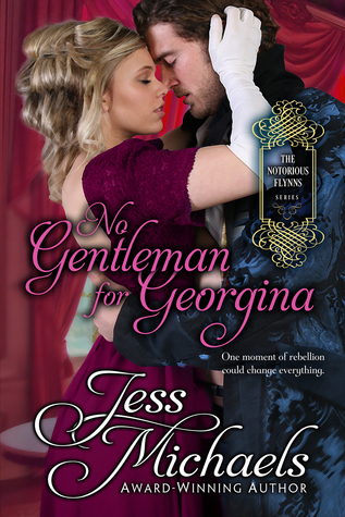 No Gentleman for Georgina (The Notorious Flynns,  #4)