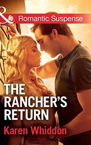 The Rancher's Return (Mills & Boon Romantic Suspense)