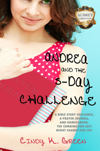 Andrea and the 5Day Challenge by Cindy K. Green