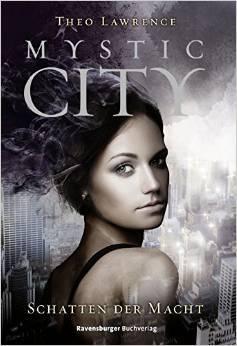 Schatten der Macht (Mystic City, #3)