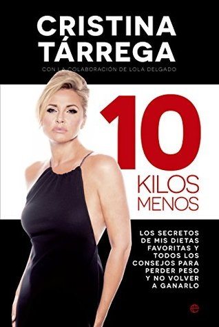 10 kilos menos  by  Cristina Tárrega
