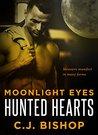 Moonlight Eyes (Hunted Hearts, #1)
