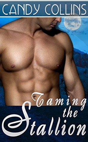 Taming the Stallion  by  Candy Collins