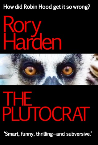 The Plutocrat by Rory Harden