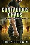 Contagious Chaos (The Contagium #3)