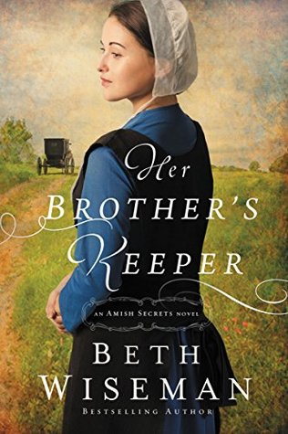 Her Brother's Keeper (Amish Secrets, #1)