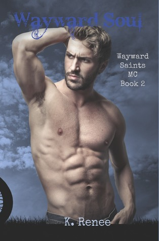 Wayward Soul (Wayward Saints MC, #2)