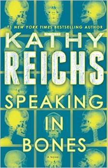 Book Review: Speaking in Bones by Kathy Reichs