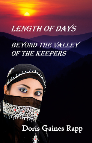 Length of Days - Beyond the Valley of the Keepers by Doris Gaines Rapp