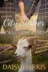 City Slicker at the Horny Goat Ranch