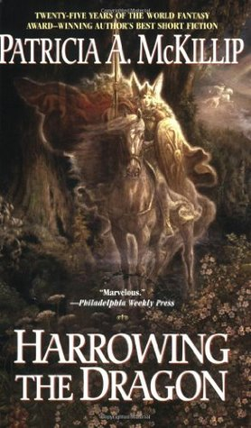Book Review: Patricia A. McKillip's Harrowing the Dragon