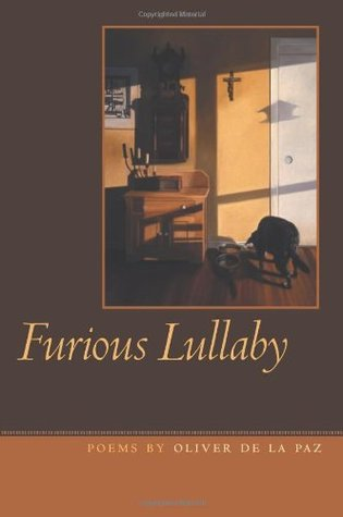 Furious Lullaby (Crab Orchard Series in Poetry)  by  Oliver de la Paz