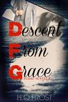 Descent From Grace- A Luxe Novel (Book 1.5)