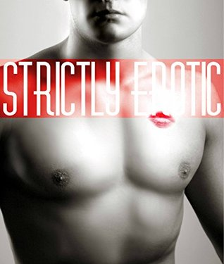 Strictly Erotic  by  Grace Barron