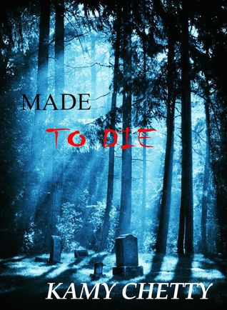 Made to Die (Blood Ties, #1)
