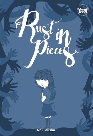 Rust in Pieces by Nel Falisha