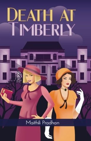 Death at Timberly by Maithili Pradhan