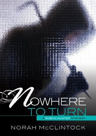 #6 Nowhere to Turn Norah McClintock