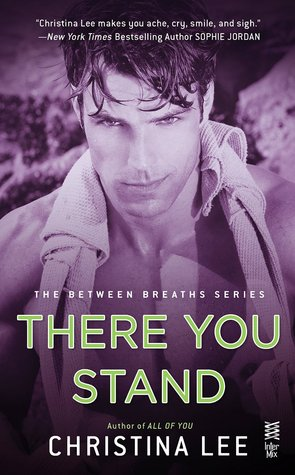 {Review} There You Stand by Christina Lee