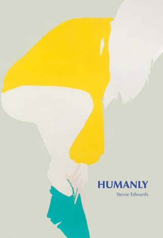 Humanly by Stevie Edwards