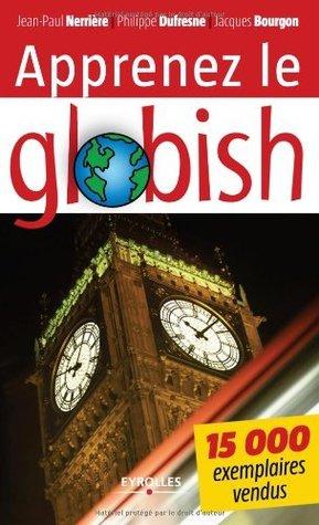 Apprenez le globish : Langlais allégé en 26 étapes  by  Jean-Paul Nerrière