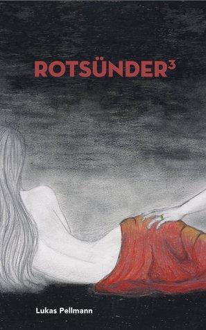 Rotsünder, #3