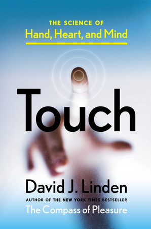 The Science of Hand, Heart, and Mind - David J. Linden