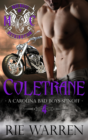 Coletrane (Bad Boys of Retribution MC #4)