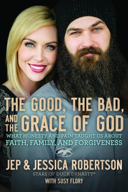 the good the bad and the grace of god book duck dynasty