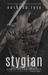 Stygian (Scars of the Wraiths, #1) by Nashoda Rose