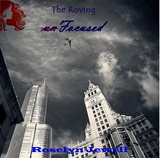 unFocused (The Roving #1)