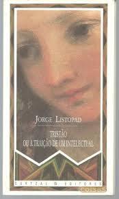 Tristão, ou, A traição de um intelectual František Listopad