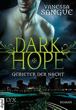 Dark Hope: Gebieter der Nacht