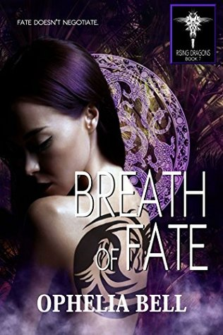 Breath of Fate (Dragon Erotica) Rising Dragons #7 by Ophelia Bell