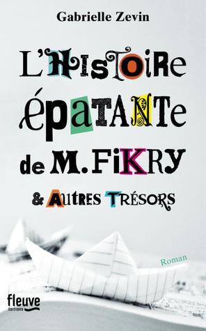 L'histoire épatante de M. Fikry & autres trésors de Gabrielle Zevin 25076073