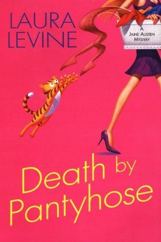 Death by Pantyhose (A Jaine Austen Mystery, #6)