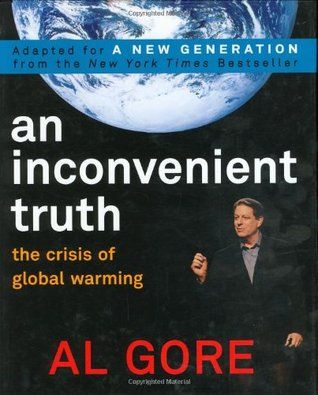 An Inconvenient Truth: The Crisis of Global Warming: Teen ...