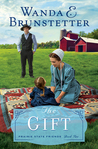 The Gift (Prairie State Friends, #2)