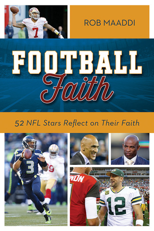 Football Faith by Rob Maaddi