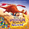 When a Dragon Moves In Again by Jodi Moore